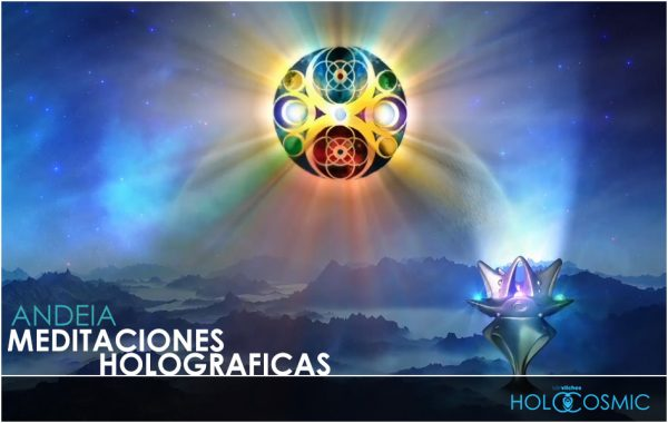 Meditacion Holográfica - Andeia