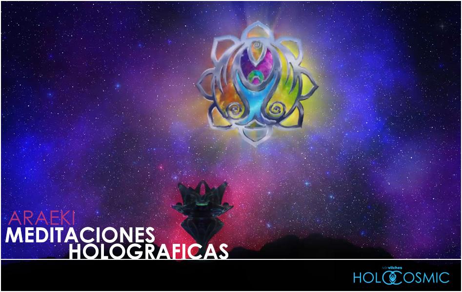Meditación Holográfica Araeki